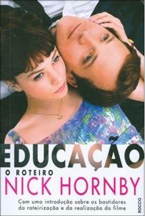Educação - o Roteiro - Hornby,Nick | Tagrny.org