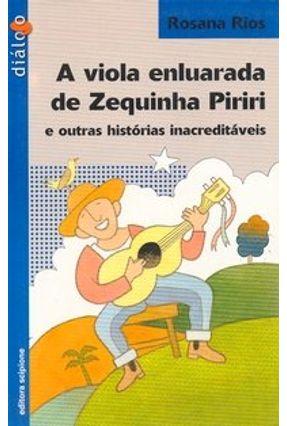 A Viola Enluarada de Zequinha Piriri - Rios,Rosana   Hoshan.org