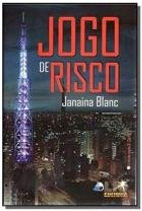 Jogo de Risco - Blanc ,Janaina | Hoshan.org