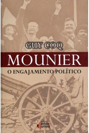 Mounier - o Engajamento Político - Coq,Guy | Nisrs.org