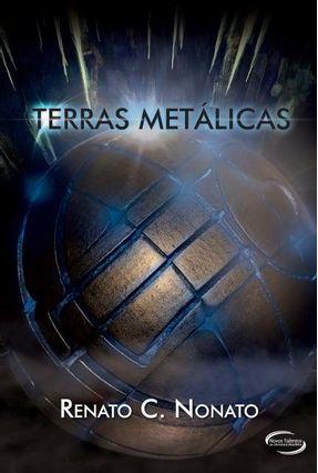 Terras Metálicas - C. Nonato,Renato | Hoshan.org