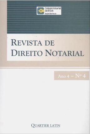 Revista de Direito Notarial - Ano 4 - Nº4 - Quartier Latin | Tagrny.org