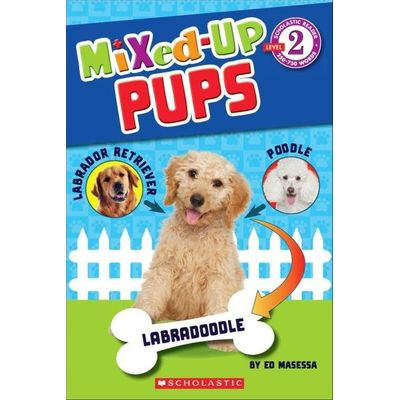 Mixed Up Pups - Scholastic Reader - Level 2