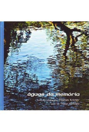 Águas da Memória - Kremer,Thomas   Hoshan.org