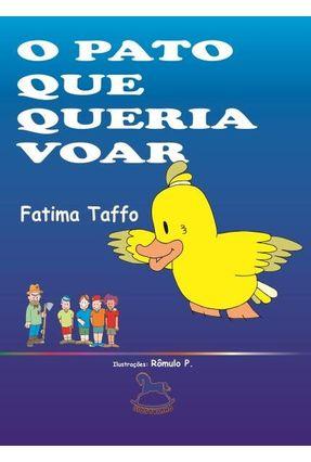 O Pato Que Queria Voar - Taffo,Fatima | Nisrs.org