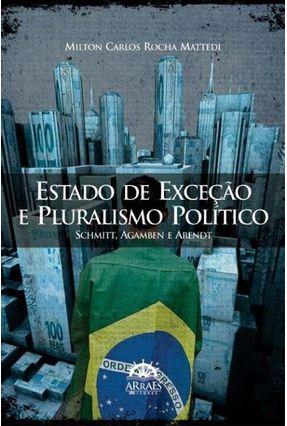 Estado de Exceção e Pluralismo Político - Rocha Mattedi,Milton Carlos   Nisrs.org