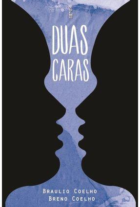Duas Caras - Coelho,Braulio Coelho,Breno   Nisrs.org
