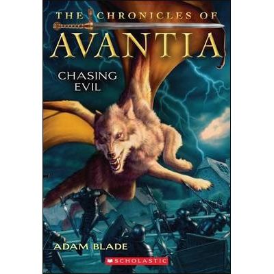 The Chronicles Of Avantia 2 - Chasing Evil
