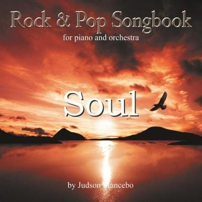 Rock And Pop Songbook For Piano And Orchestra - Soul