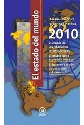El Estado Del Mundo 2010 - Aa,Vv | Hoshan.org