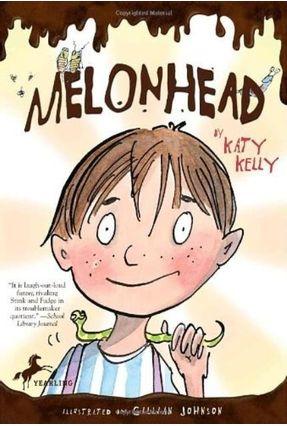 Melonhead - Kelly,Katy | Tagrny.org