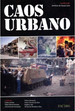 Caos Urbano - Lara,António de Sousa | Hoshan.org