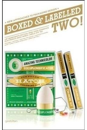 Boxed And Labelled 2 - New Approaches To Packaging Design - Klanten,R.   Tagrny.org