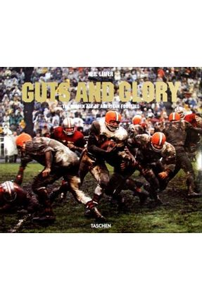 Guts And Glory - The Golden Age Of American Football - Leifer,Neil pdf epub