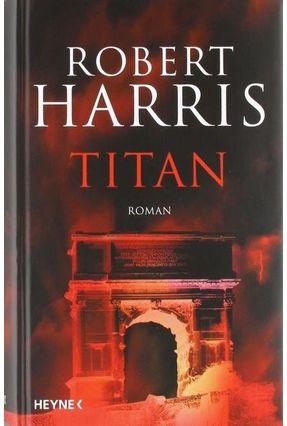 Titan, - Harris,Robert   Hoshan.org
