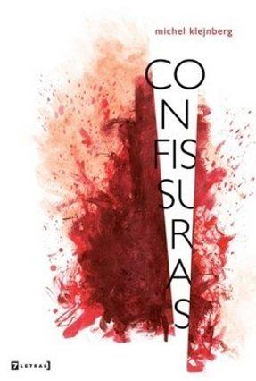 Confissuras - Klejnberg,Michel | Hoshan.org