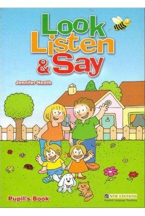Look Listen And Say Pupil´s Book - Student Book + Audio CD - Heath,Jennifer   Hoshan.org