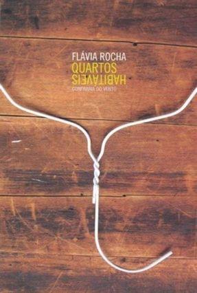 Quartos Habitáveis - Rocha,Flávia | Hoshan.org