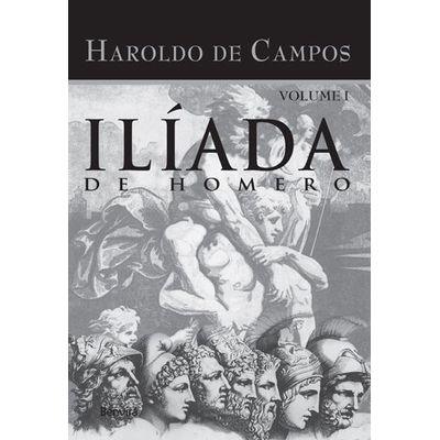 Iliada de Homero - Vol I - 2003