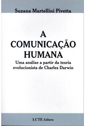 A Comunicação Humana - Martellini Pivetta,Suzana | Hoshan.org