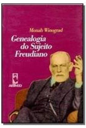 Genealogia Do Sujeito Freudiano - Winograd,Monah | Tagrny.org