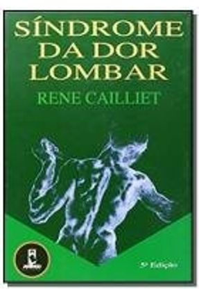Sindrome da Dor Lombar - Cailliet,Rene   Hoshan.org