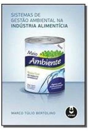 Sistemas de Gestão Ambiental na Indústria Alimentícia - Bertolino,Marco Túlio pdf epub