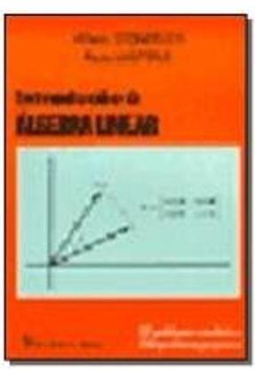 Introdução À Álgebra Linear - Steinbruch,Alfredo | Nisrs.org