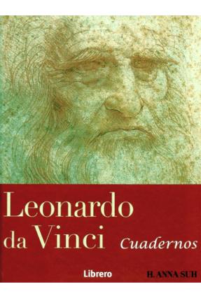 Leonardo Da Vinci - Cuadernos - Suh,H. Anna | Hoshan.org