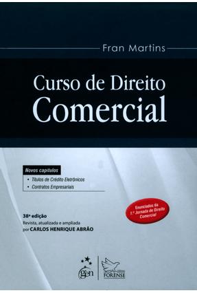 Curso de Direito Comercial - 38ª Ed. 2015 - Martins,Fran | Hoshan.org