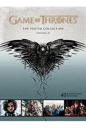 Game Of Thrones - The Poster Collection, Volume II - Insight Editions   Nisrs.org