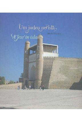Um Judeu No Islã - Michel Gordon | Hoshan.org