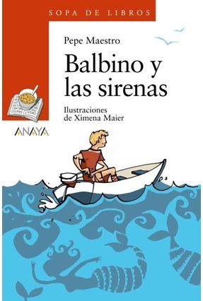 Balbino Y Las Sirenas - Maestro,Pepe | Tagrny.org