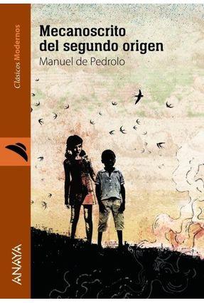 Mecanoscrito Del Segundo Origen - Pedrolo,Manuel de | Tagrny.org
