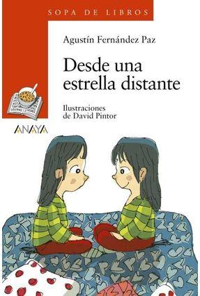 Desde Una Estrella Distante - Fernández Paz,Agustín | Tagrny.org