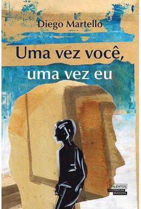 Edição antiga - Uma Vez Você, Uma Vez Eu - Diego Martello | Tagrny.org