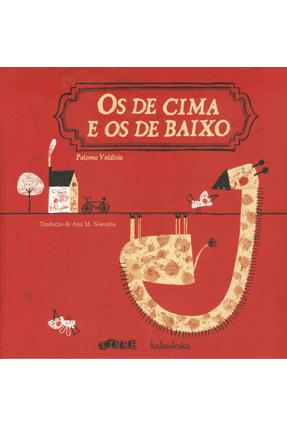 Os de Cima e Os de Baixo - Valdivia,Paloma | Nisrs.org