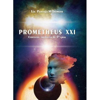 Prometheus XXI - Contatos Imediatos do 5º Grau