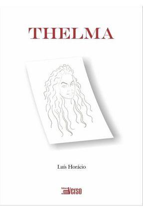 Thelma - Horácio,Luís pdf epub