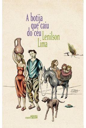 A Botija Que Caiu do Céu - Antunes,Lenilson pdf epub