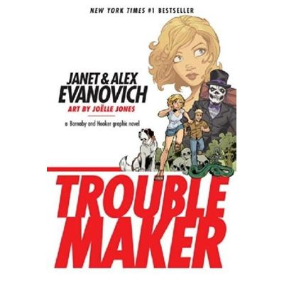Troublemaker Troublemaker - Troublemaker - A Barnaby And Hooker Graphic Novel