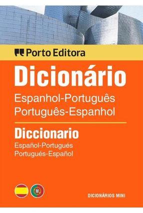 Mini Dicionário De Espanhol-Português / Português-Espanhol - Editora Porto | Nisrs.org