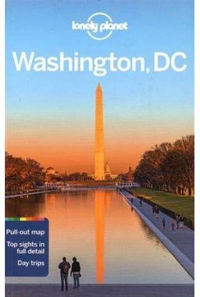 Lonely Planet Washington, Dc - Zimmerman,Karla Planet,Lonely St Louis,Regis   Tagrny.org
