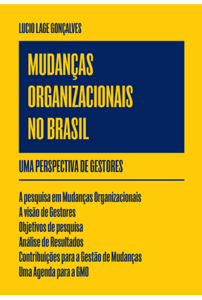 Mudanças Organizacionais No Brasil - Uma Perspectiva de Gestores - Lage Gonçalves,Lucio | Nisrs.org