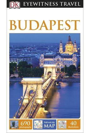 Dk Eyewitness Travel Guide - Budapest - Olszanska,Barbara | Nisrs.org