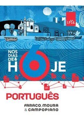 Nos Dias De Hoje - Português - 6º Ano - 2ª Ed. 2015 - Faraco e Moura pdf epub