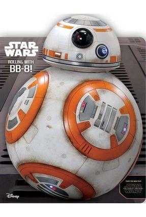Star Wars: Rolling With Bb-8! - Harper,Benjamin   Hoshan.org