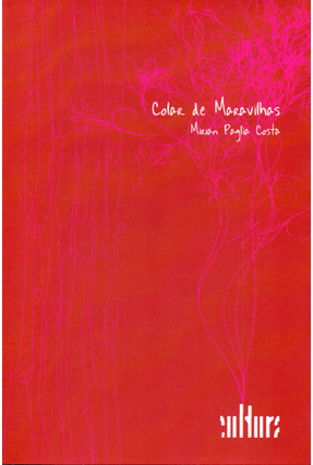Colar De Maravilhas - Costa,Mirian Paglia Cohen,Marcia Grossmann   Nisrs.org