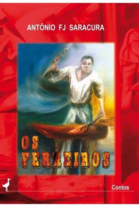 Os Ferreiros - Saracura,Antônio F. J. pdf epub