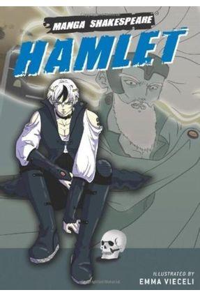 Hamlet - Manga Shakespeare - Vieceli,Emma | Nisrs.org